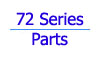 72 Series Parts